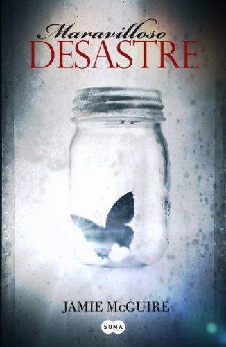 Maravilloso desastre (Beautiful Disaster) (Spanish Edition): McGuire, Jamie