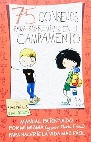 9786071125996: 75 CONSEJOS PARA SOBREVIVIR EN EL CAMPAM