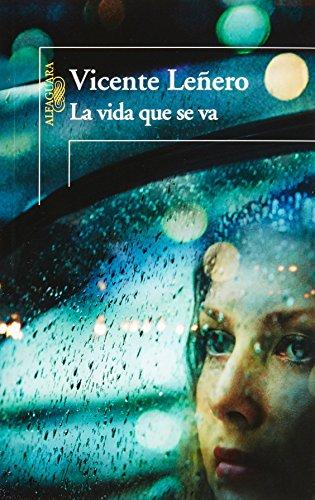 9786071126498: Vida que se va, La