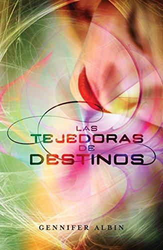 9786071126825: Las Tejedoras De Destinos