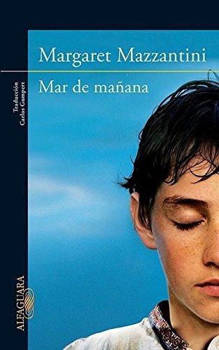 Mar de Manana = Morning Sea: Mazzantini, Margaret