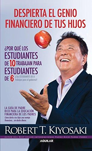 9786071127266: Despierta El Genio Financiero De Tus Hijos (Padre Rico)