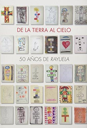 DE LA TIERRA AL CIELO 50 AÑOS: CUELLAR, ROGELIO