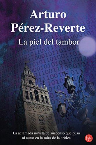La Piel del Tambor: Perez-Reverte, Arturo