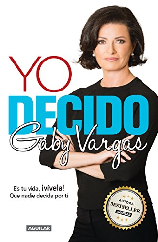Yo decido (Spanish Edition): Vargas, Gaby