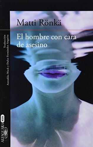 9786071129222: HOMBRE CON CARA DE ASESINO, EL