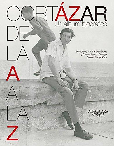 9786071130365: Cortázar de la A a la Z (Spanish Edition)