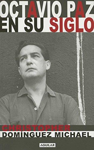 Octavio Paz En Su Siglo (Paperback): Christopher Dominguez, Christopher