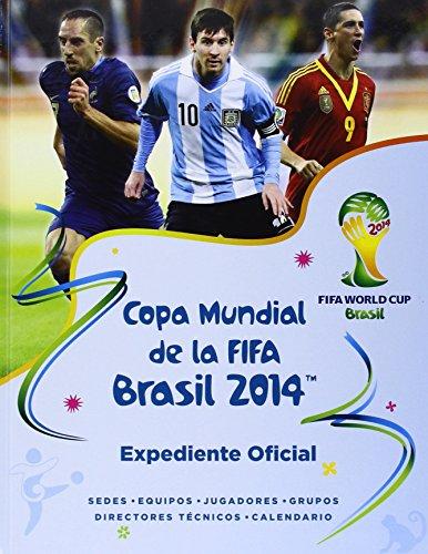 9786071131140: Copa mundial de la FIFA Brasil 2014 Expediente Oficial / The Official 2014 FIFA World Cup Brazil Fact File