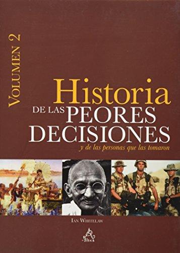 9786071131232: PEORES DECISIONES DE LA HISTORIA LAS (Vo