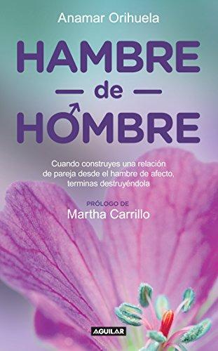 9786071131386: Hambre de hombre (Spanish Edition)