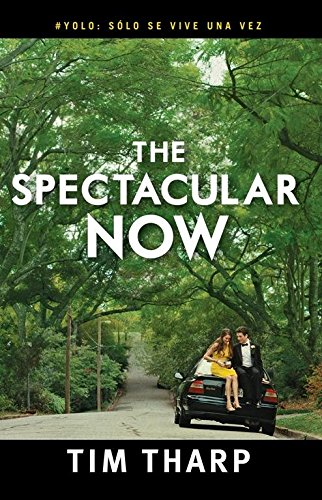 9786071131836: The Spectacular Now