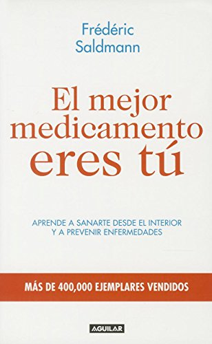 9786071132093: El mejor medicamento eres tú (Spanish Edition)