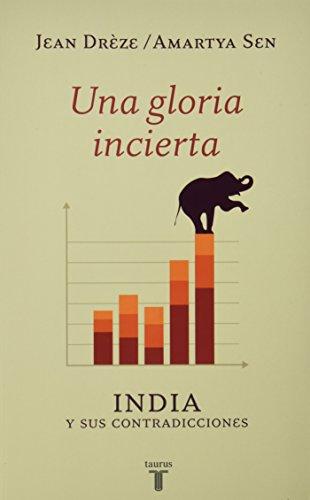 9786071132949: UNA GLORIA INCIERTA. INDIA Y SUS CONTRADICCIONES
