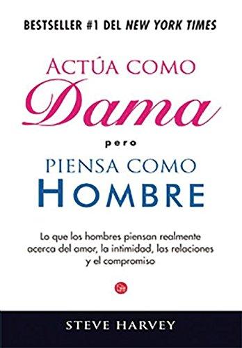 9786071133069: Actua como dama pero piensa como un hombre / Act like a Lady, Think like a Man (Actualidad (Punto de Lectura))
