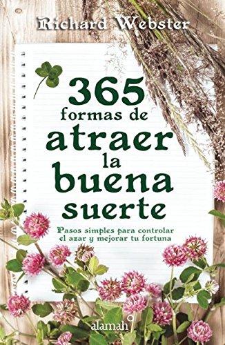 9786071135209: 365 formas de atraer la buena suerte (Spanish Edition)