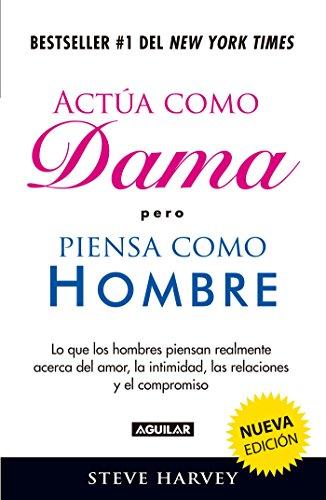 9786071135247: Actúa Como Dama Pero Piensa Como Hombre / ACT Like a Lady, Think Like a Man