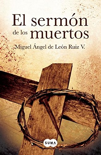 El sermà n de los muertos (Spanish: Miguel Angel De
