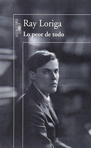 9786071136367: PEOR DE TODO, LO