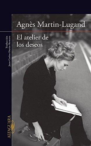 El Atelier de Los Deseos: Agnes Martin-Lugand