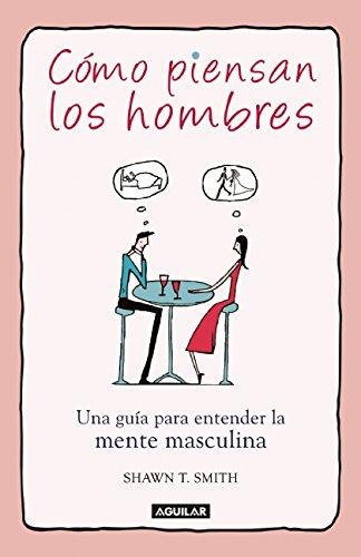 9786071136541: Camo Piensan Los Hombres