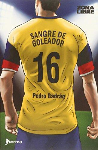 9786071302342: SANGRE DE GOLEADOR MEXICO