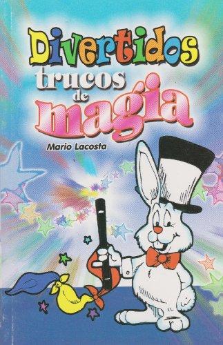 9786071400932: Divertidos trucos de magia (Spanish Edition)