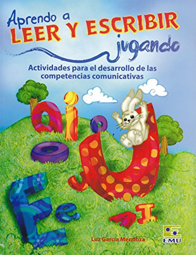 9786071401489: Aprendo a leer y escribir jugando. Actividades para el desarrollo de las competencias comunicativas (Spanish Edition)