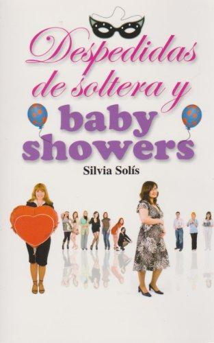 Despedidas de soltera y baby showers (Spanish: Silvia Solis