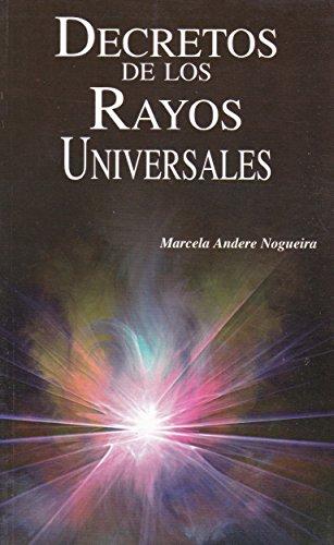 Decretos de los Rayos Universales (Spanish Edition): Nogueria, Marcela Andere