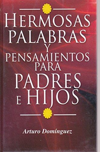 9786071402929: Hermosas palabras y pensamientos para padres e hijos (Spanish Edition)