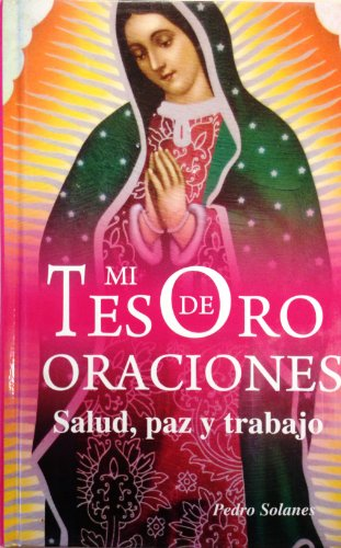 9786071402967: Mi Tesoro De Oraciones (Spanish Edition)