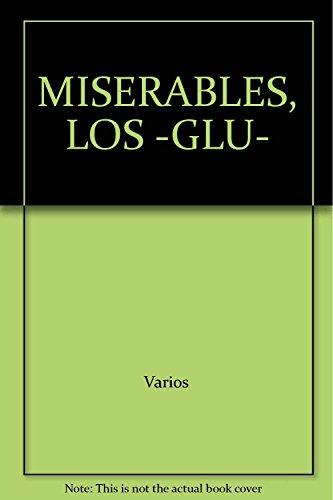 Los miserables. Prólogo con reseña crítica de: Victor Hugo