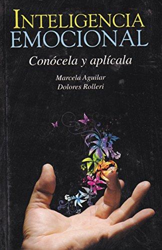 9786071404190: Inteligencia emocional. Conócela y aplícala. (Spanish Edition)