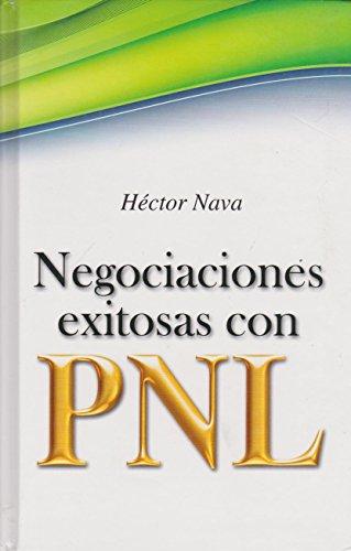 9786071404213: Negociaciones exitosas con PNL (Spanish Edition)