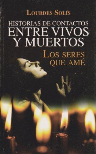 9786071405081: Historias de contactos entre vivos y muertos (Spanish Edition)