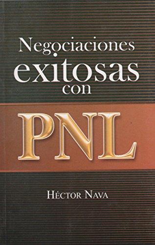 9786071405883: Negociaciones exitosas con PNL (Spanish Edition)