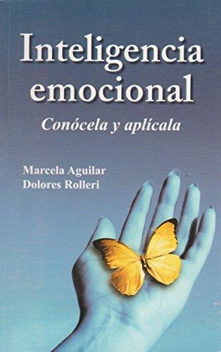 9786071406187: Inteligencia emocional. Conócela y aplícala (Spanish Edition)