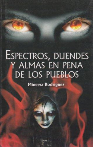 Espectros, duendes y almas en pena de: Gaspar Mosqueda, Sergio