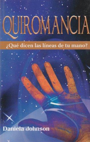 9786071407290: Quiromancia Que dicen las lineas de tu mano? (Spanish Edition)