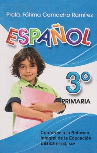 Espanol 3° Primaria (Spanish Edition): Profa. Camacho Ramirez,