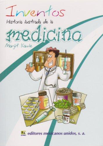 9786071408709: Inventos. Historia ilustrada de la medicina (Spanish Edition)