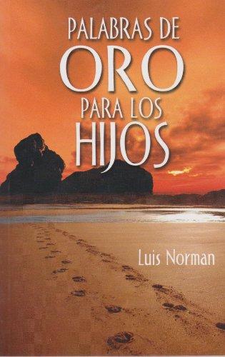 9786071409058: Palabras de oro para los hijos (Spanish Edition)