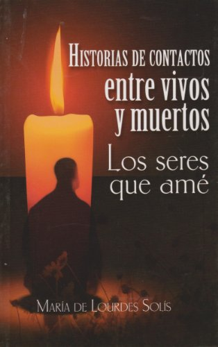 9786071409195: Historias de contactos entre vivos y muertos (Spanish Edition)