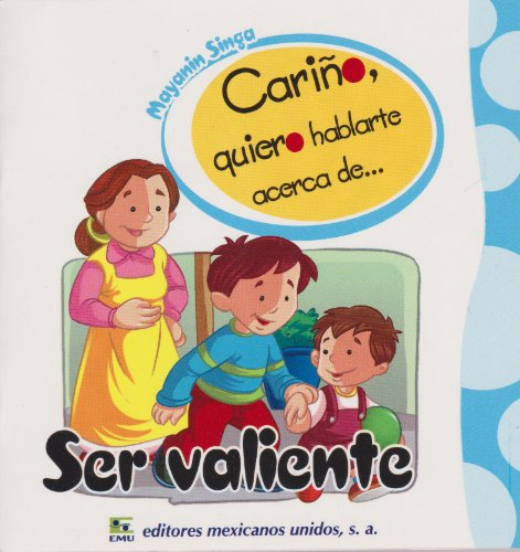 9786071409478: Ser valiente (Spanish Edition)