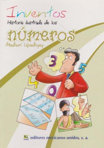 Inventos. Historia ilustrada de los numeros (Spanish: Upadhyay, Madhuri
