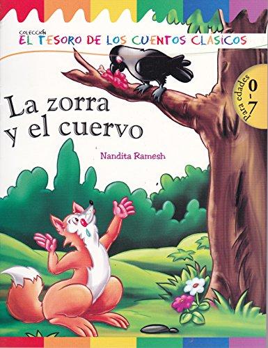 9786071409812: La zorra y el cuervo. El tesoro de los cuentos clasicos. (Spanish Edition)