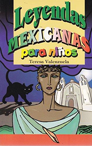 9786071410627: Leyendas mexicanas para ninos (Spanish Edition)
