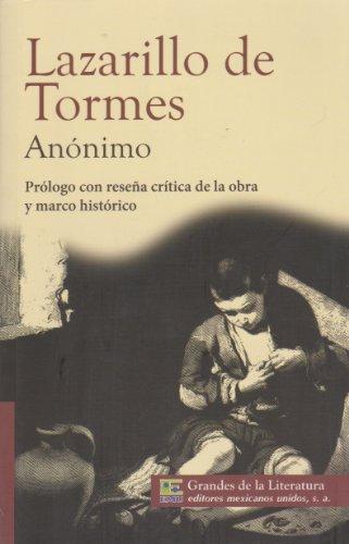 9786071411129: Lazarillo de Tormes. Con resena critica de la obra y marco historico. (Spanish Edition)