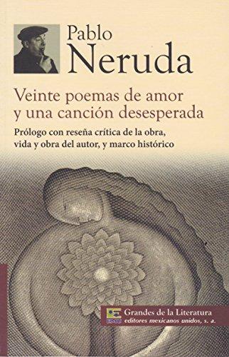 VEINTE POEMAS DE AMOR Y UNA CANCION: NERUDA, PABLO